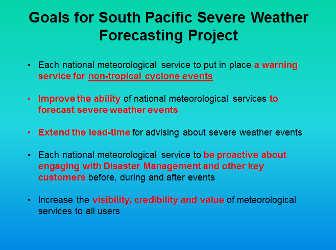 Goals for the South Pacific SWFDDP Project