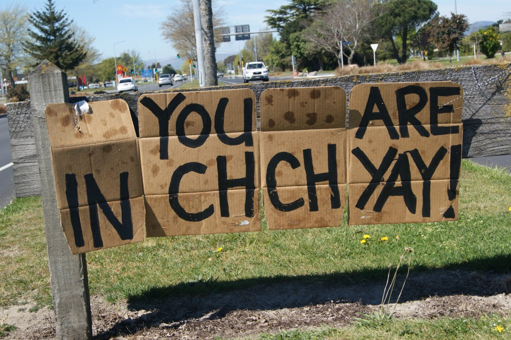 "Sign seen in Christchurch: ""You are in Chch Yay!"""
